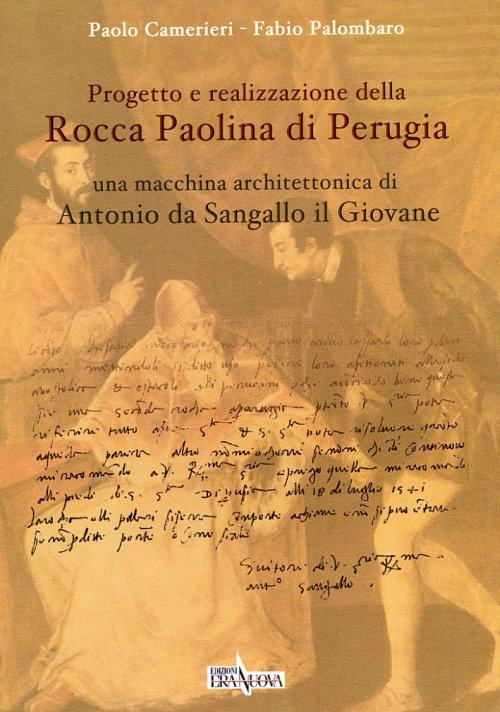 Progetto e realizzazione della Rocca Paolina di Perugia
