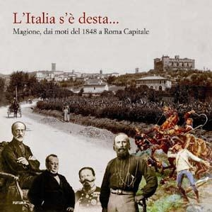 L'Italia s'è desta...