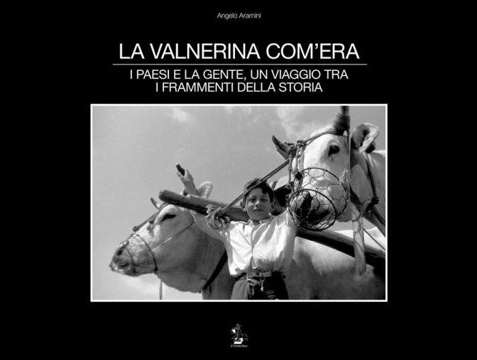 La Valnerina com'era