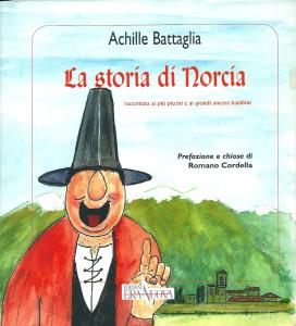 La storia di Norcia raccontata ai più piccini e ai grandi ancora bambini