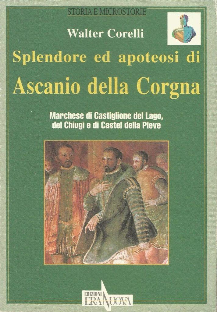 Splendore ed apoteosi di Ascanio della Corgna