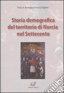 Storia demografica del territorio di Norcia nel Settecento