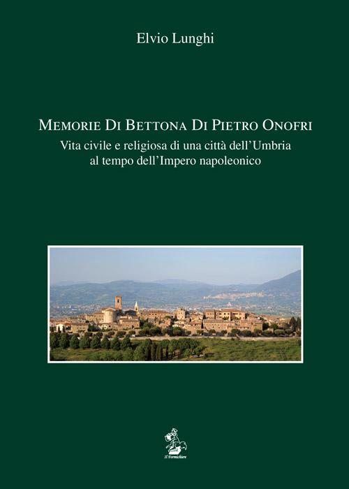 Memorie di Bettona di Pietro Onofri