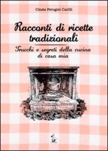 Racconti di ricette tradizionali